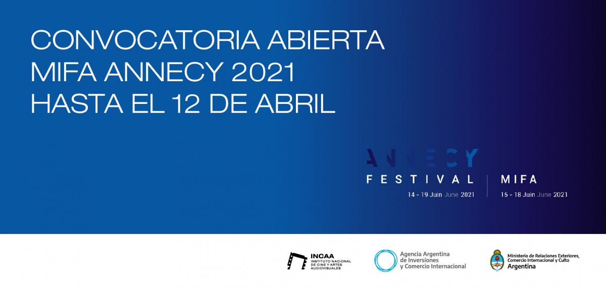 CONVOCATORIA ABIERTA - MIFA ANNECY 2021 HASTA EL 12 DE ABRIL