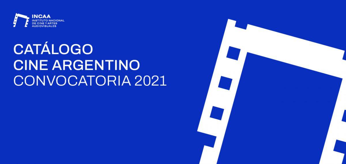 CONVOCATORIA AL CATÁLOGO DE CINE ARGENTINO 2021