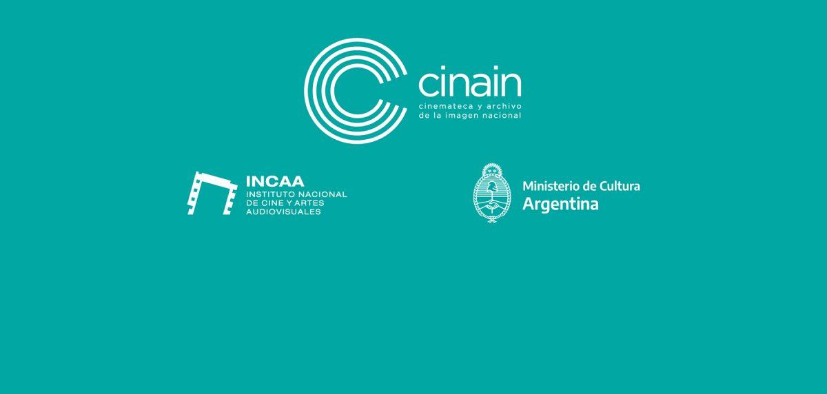 Logo CINAIN, INCAA y MINISTERIO DE CULTURA